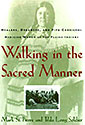 Walking In A Sacred Manner